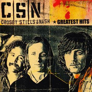 Greatest Hits (2005) - Crosby, Stills & Nash