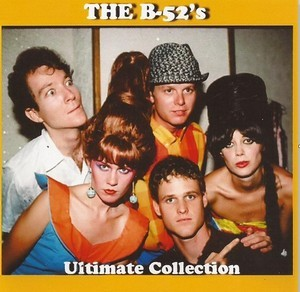 Ultimate Collection (2018) - The B-52's