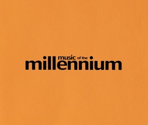 Music Of The Millennium (2000) - Various Artists